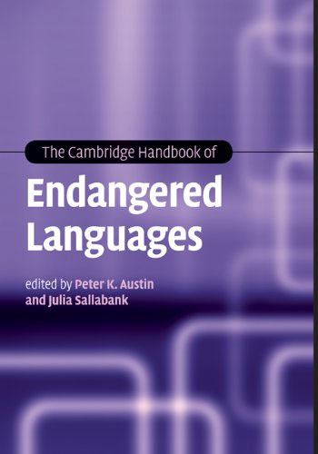 »The Cambridge Handbook of Endangered Languages« by Peter K. Austin, Julia Sallabank